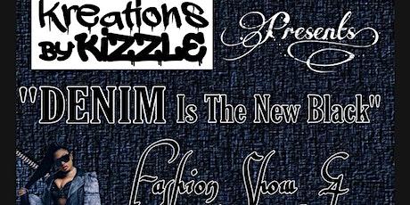 KreationsByKizzle presents Denim is the New Black tickets