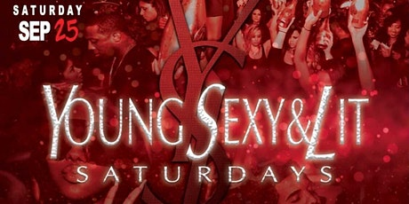 Young, Sexy, & Lit Saturday's tickets