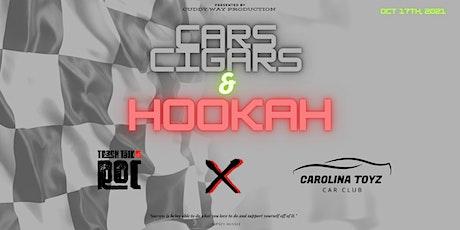 Cars, Cigars, & Hookah tickets