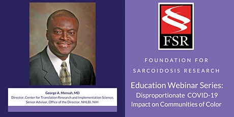 Education Webinar: Disproportionate COVID-19 Impact on Communities of Color tickets