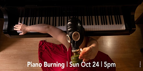 Piano Burning **NEW DATE** tickets