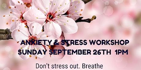 FREE  Anxiety & Stress Workshop tickets