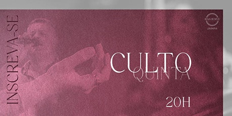 CULTO PRESENCIAL   QUINTA - 16.09.21 ingressos