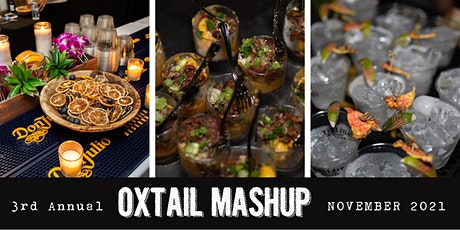 3rd Annual Oxtail MashUp Culinary Competition tickets