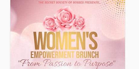 Women's Empowerment Brunch: Passion to Purpose tickets