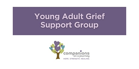 Young Adult Grief Support Group | Companions on a Journey tickets