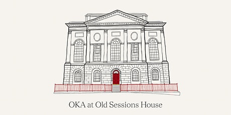 Visit OKA at Old Sessions House on Saturday 9th October tickets