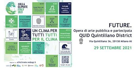 FUTURE. Opera di arte pubblica e partecipata @QUID - 29.09 | Mister Caos biglietti