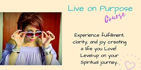 Live on Purpose Course* tickets