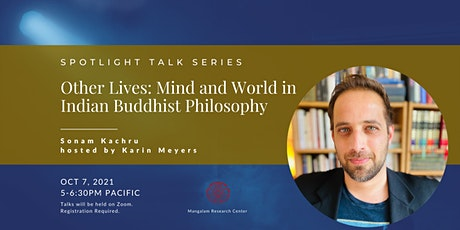 Other Lives: Mind and World in Indian Buddhist Philosophy tickets