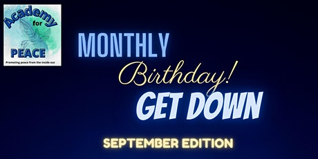 The Monthly Birthday Get Down - September Edition tickets