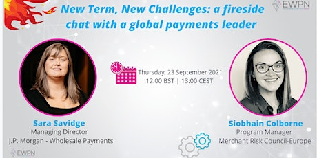 New Term, new Challenges: a Fireside Chat with a Global Payments Leader tickets