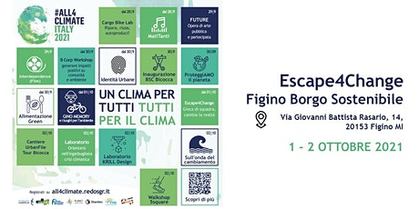 Escape4Change  @Figino Borgo Sostenibile - 02.10 ore 15:00 biglietti