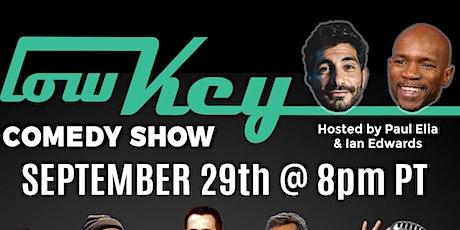 Lowkey Comedy w/ Ian Edwards, Leah Lamarr and Josh Nassar tickets