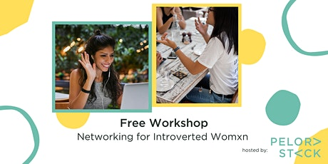 Free Workshop: Networking for Introverted Womxn tickets