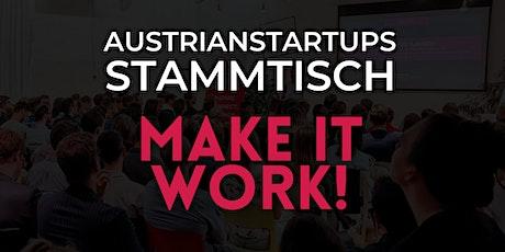 AustrianStartups Stammtisch #97: Make it Work! Tickets