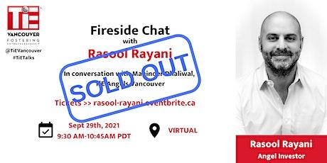 Fireside Chat with Rasool Rayani tickets