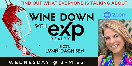 """WINE Down with eXp! In-depth look at the """"What and """"Why"""" behind the model tickets"""