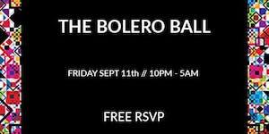 The Bolero Ball // Deep Playa & petFood @ Electric...