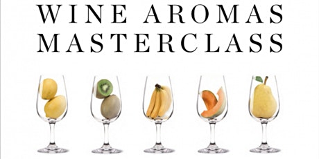 Virtual Wine Class: Identifying Aromas and Flavors in Wine tickets