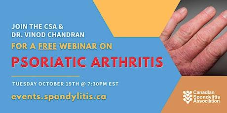 A FREE webinar on Psoriatic Arthritis tickets