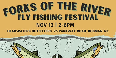Forks of the River Fly Fishing Festival tickets