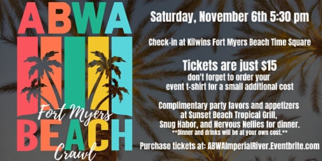 ABWA Fort Myers Beach Crawl - November Fundraiser tickets