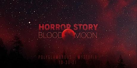 Horror Story: Blood Moon tickets