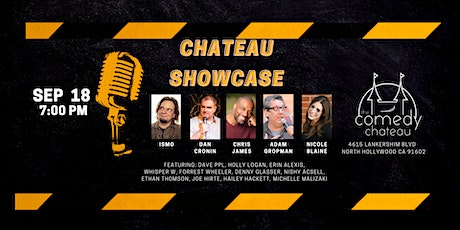 Chateau Showcase  at the Comedy Chateau (9/18) tickets