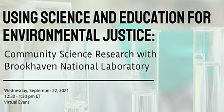 Using Science and Education for Environmental Justice tickets