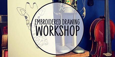 Embroidered Drawing Workshop tickets