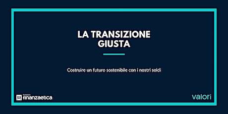La transizione giusta [corso per Docenti] biglietti