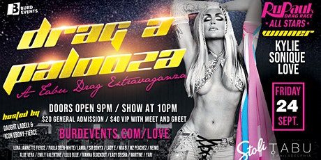 Drag A Palooza with Kylie Sonique Love tickets