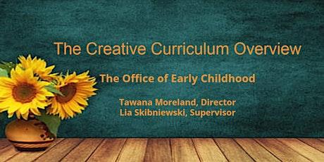 Creative Curriculum Overview tickets