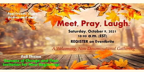 Meet, Pray, Laugh - A Positive Space for Inspiration and Support tickets