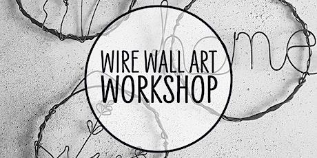 Wire Wall Art Workshop tickets