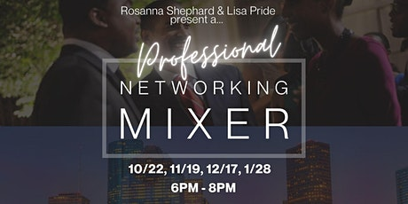 Professional Networking Mixer: Houston! tickets