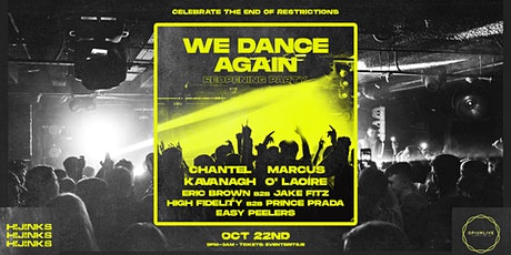 We Dance Again | Reopening Party | Hijinks at Opium Live tickets