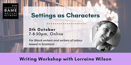 Settings as Characters with Lorraine Wilson tickets