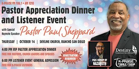Pastor Appreciation Dinner and Listener Event tickets