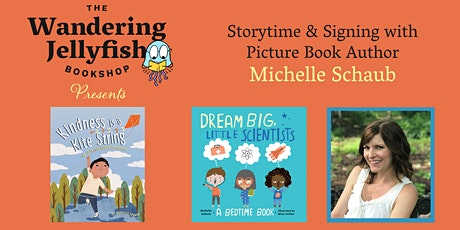 Storytime & Signing with Picture Book Author Michelle Schaub tickets