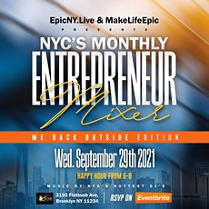 EpicNy.Live NYC'S Monthly Entrepreneur Mixer @Kache Brooklyn tickets