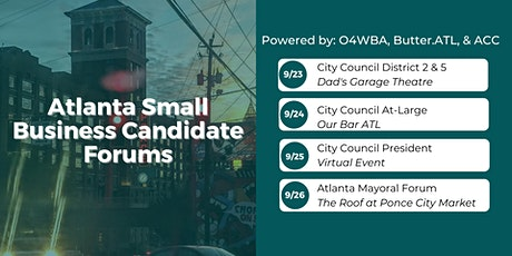Districts 2 & 5 - Atlanta Small Business Candidate Forum tickets