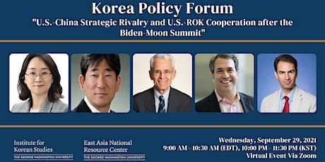 Korea Policy Forum, U.S.-China Strategic Rivalry and U.S.-ROK Cooperation tickets