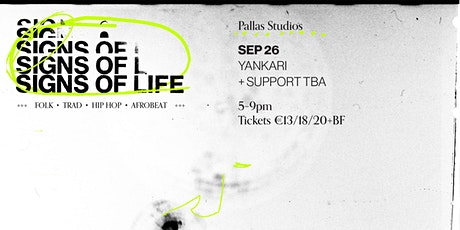 SIGNS OF LIFE | SATURDAY SEP 25 tickets