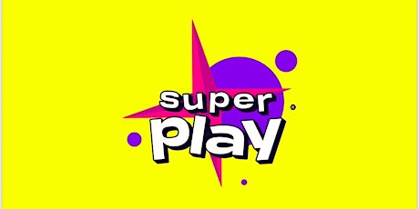 Super PLAY tickets