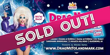 Drag Me To Landmark - Return of the Divas! (Night 1) tickets