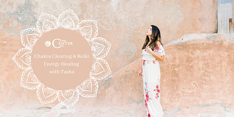Chakra Clearing and Reiki Energy Healing with Tasha tickets