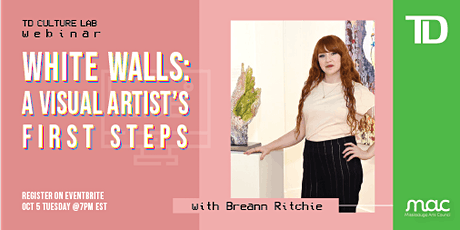 TD Culture Lab: White Walls: A Visual Artist's First Steps tickets