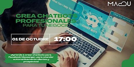 CREA CHATBOTS PROFESIONALES PARA TU NEGOCIO boletos